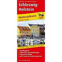 Schleswig-Holstein: Motorradkarte mit Ausflugszielen, Einkehr- & Freizeittipps und Tourenvorschlägen, wetterfest, reissfest, abwischbar, GPS-genau. 1:250000 (Motorradkarte / MK)