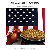 New-York Desserts (Collection cuisine et mets, Band 8)