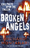 Broken Angels: (Byrne & Balzano 3)