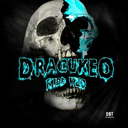 Dracukeo [Explicit]