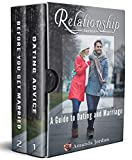 Relationship: Guide to Dating and Marriage
