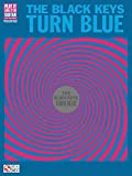 The Black Keys - Turn Blue Songbook (Guitar Recorded Versions) (English Edition)
