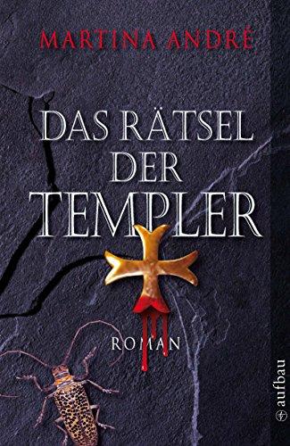 Buchseite und Rezensionen zu 'Das Rätsel der Templer: Roman' von Martina André