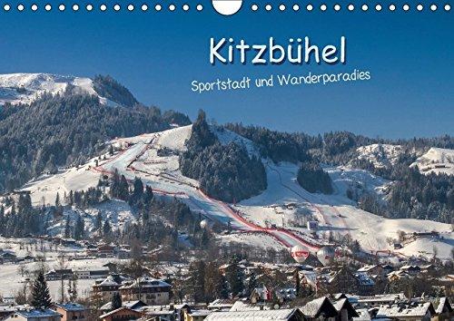 Kitzbühel, Sportstadt und Wanderparadies (Wandkalender 2018 DIN A4 quer): Bilder aus Kitzbühel, passend zu den Jahreszeiten. (Monatskalender, 14 Seiten ) (CALVENDO Orte)
