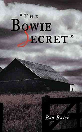 [(The Bowie Secret)] [By (author) Bob Balch] published on (September, 2013)