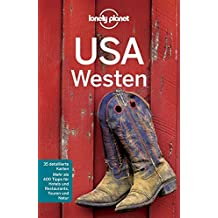 Lonely Planet Reiseführer USA Westen (Lonely Planet Reiseführer Deutsch)