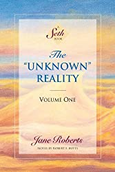 "The ""Unknown"" Reality, Volume One (A Seth Book) (English Edition)"