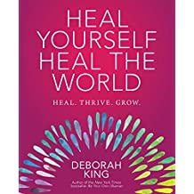 Heal Yourself--Heal the World