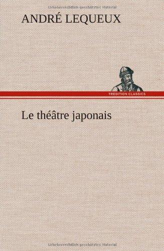 Le Theatre Japonais