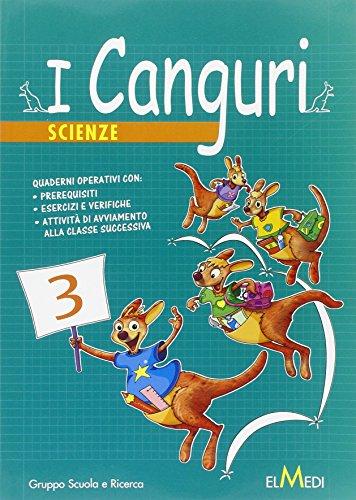 I canguri. Scienze. Per la 3ª classe elementare