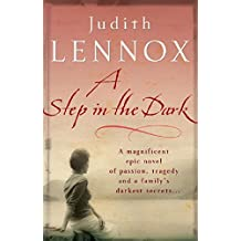 A Step In The Dark: A spellbinding novel of passion, tragedy and dark secrets