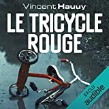 Le tricycle rouge: Noah Wallace 1