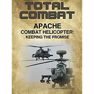 Apache: Combat Helicopter Keeping The Promise