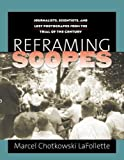 Best Ar Scopes - Reframing Scopes: Journalists, Scientists, and Lost Photographs from Review