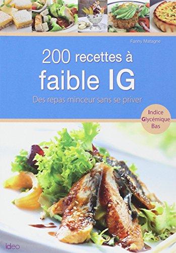 200 recettes  faible IG