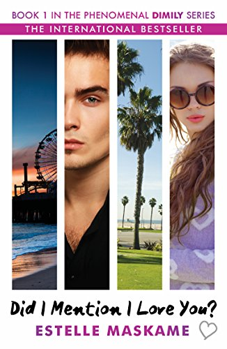 Did I Mention I Love You? Book 1 in the Dimily Trilogy (Dimily Trilogy 1)