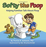 Softy the Poop: Helping Families Talk About Poop