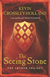 The Seeing Stone (Arthur Trilogy Book 1)