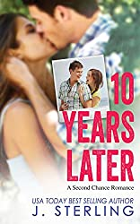 10 Years Later: A Second Chance Romance (English Edition)