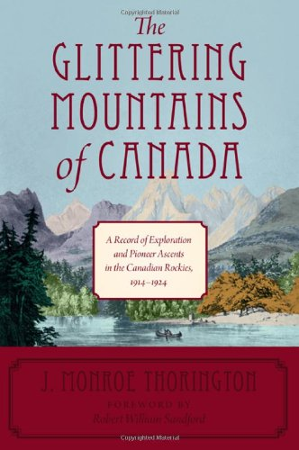 Heritage White Plate (The Glittering Mountains of Canada: A Record of Exploration and Pioneer Ascents in the Canadian Rockies, 1914-1924)