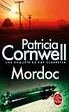 Mordoc : Une enquête de Kay Scarpetta (Policier / Thriller t. 17077)