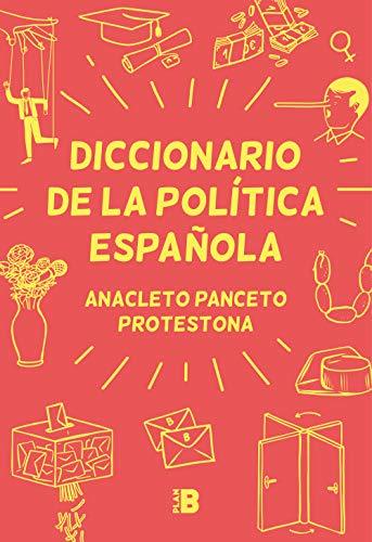Diccionario de la política española (Plan B)
