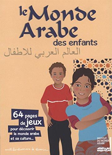 Le monde arabe des enfants par Florence Langevin, Stéphanie Bioret, Julie Godefroy