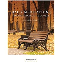 Daily Meditations for Practicing The Course (Hazelden Meditations) (English Edition)