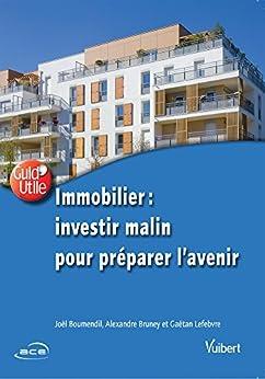 Immobilier : investir malin pour préparer lavenir (GuidUtile)