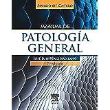 Manual de Patología General. Sisinio De Castro.  - 7ª Edición (+ StudentConsult)