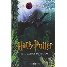 Harry Potter 4 e il calice di fuoco (Harry Potter Italian)