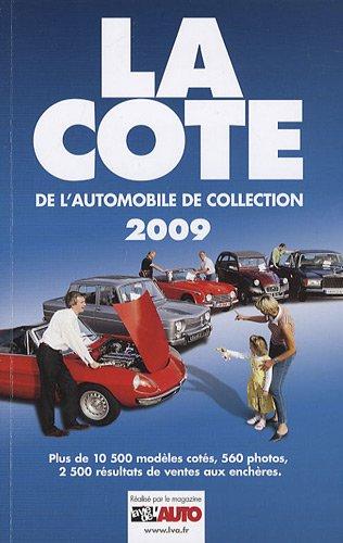 La cote de l'automobile de collection par (Broché - Apr 1, 2009)