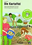 Die Kartoffel: Spannende Materialien für einen abwechslungsreichen Unterricht (1. bis 4. Klasse) (Bergedorfer Themenhefte)