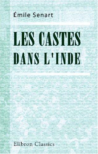 Les castes dans l'Inde: Les faits et le système