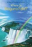 Where Is Niagara Falls? (Where Is?)