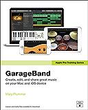 Apple Pro Training Series: GarageBand
