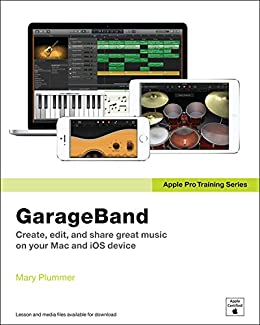 Apple Pro Training Series: GarageBand (English Edition) eBook ...