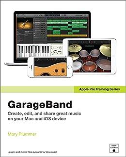 Apple Pro Training Series: GarageBand par [Plummer, Mary]