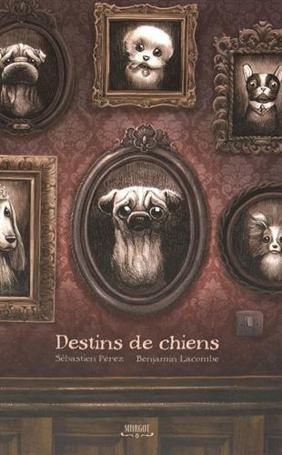 Destins de chiens par Sébastien Perez