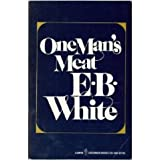 One Man's Meat by E.B. White (1983-11-05)