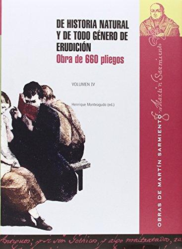 Descargar Libro De historia y de todo género de erudición: Obra de 660 pliegos: 4 de Martín Sarmiento