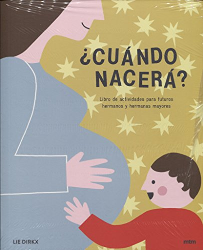 ¿Cuándo nacerá? Libro de actividades para futuros hermanos y hermanas mayores