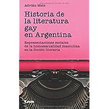 Historia de la literatura gay en Argentina: Representaciones sociales de la homosexualidad masculina en la ficción literaria