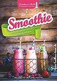 Smoothie: kaltes Mixgetränk aus Obst und Milchprodukten