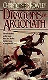 The Dragons of Argonath (Bazil Broketail)