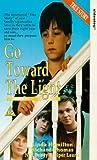Go Toward The Light [VHS]