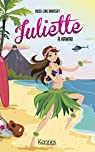Juliette, tome 12 : Juliette à Hawaii par Brasset