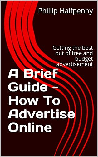 a-brief-guide-how-to-advertise-online-getting-the-best-out-of-free-and-budget-advertisement