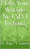 Make Your Website No:1 SEO Technics