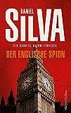 Der englische Spion (Gabriel Allon) von Daniel Silva